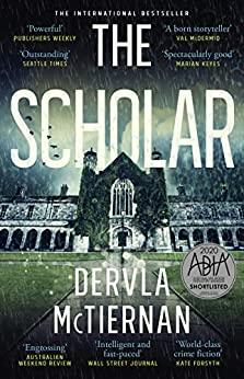 The Scholar (Cormac Reilly Book 2) by [Dervla McTiernan]