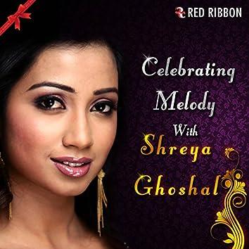 Celebrating Melody With Shreya Ghoshal