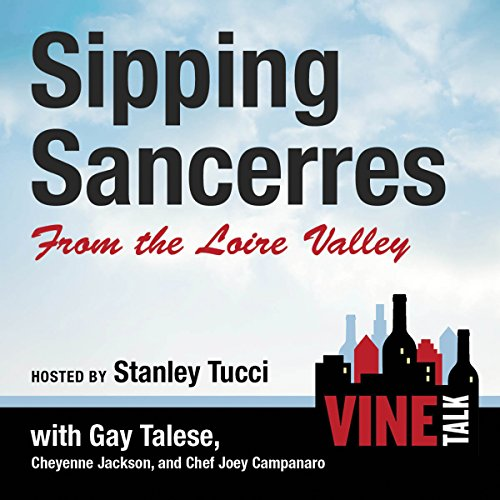 Sipping Sancerres from the Loire Valley audiobook cover art