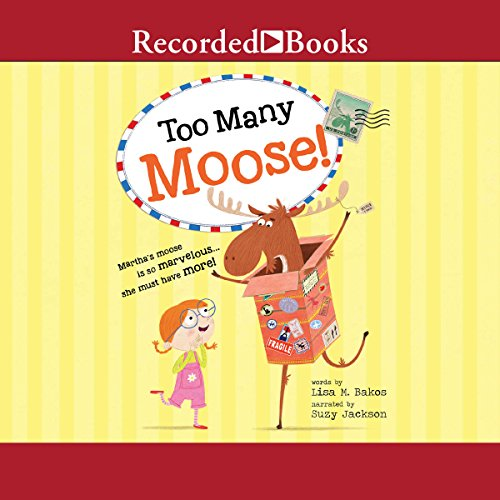 Too Many Moose! audiobook cover art