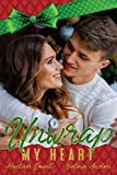 Unwrap My Heart (Merryville High Book 1)
