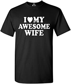 Shop4Ever I Love My Awesome Wife T-Shirt Couples Shirts