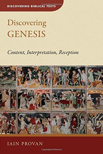 Discovering Genesis: Content, Interpretation, Reception (Discovering Biblical Texts (DBT))