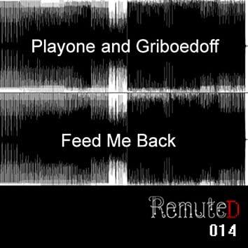 Feed Me Back