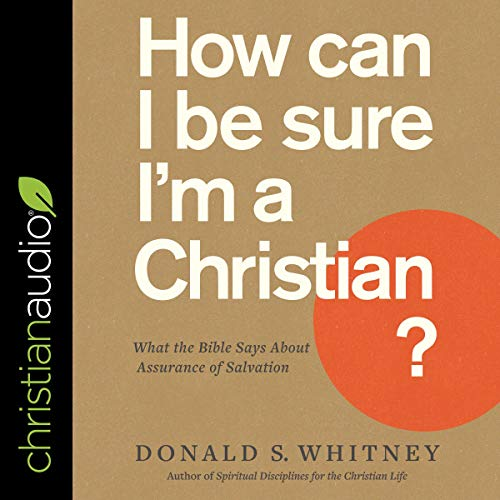 Couverture de How Can I Be Sure I'm a Christian?