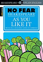 Sparknotes As You Like It (No Fear Shakespeare)