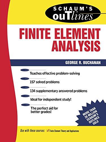Schaum\'s Outline of Finite Element Analysis (Schaum\'s Outlines)