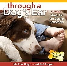 Through a Dog's Ear 1: Music for Canine Household