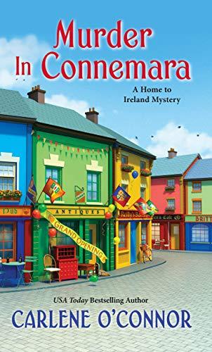 Murder in Connemara (A Home to Ireland Mystery Book 2) by [Carlene O'Connor]