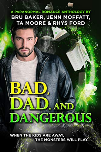 Bad, Dad, and Dangerous (English Edition)