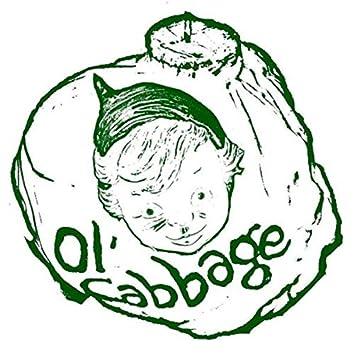 Ol' Cabbage