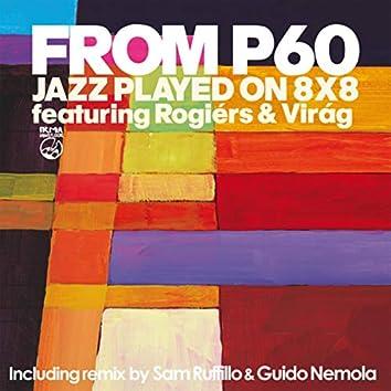 Jazz Played On 8X8