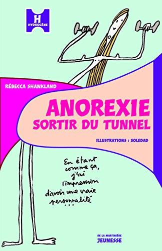 Anorexie : Sortir du tunnel
