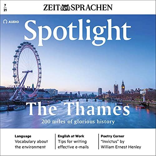 Spotlight Audio - The Thames. 200 miles of glorious history. 7/2021 Titelbild