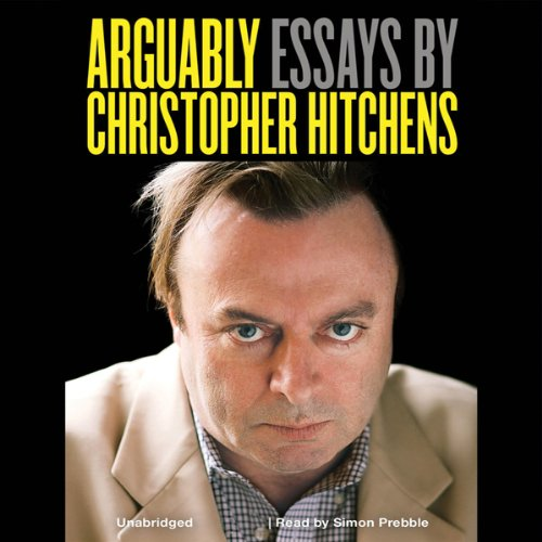 Arguably: Essays by Christopher Hitchens Titelbild
