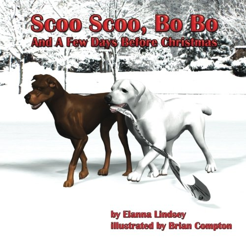 Scoo Scoo & Bo Bo & and a Few Days Before Christmas (The Adventures of Scoo Scoo and Bo Bo)