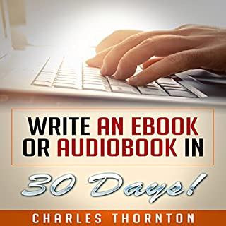 Write an eBook or Audiobook in 30 Days cover art