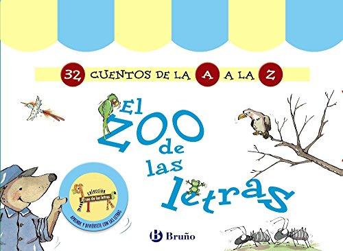 El zoo de las letras (32 Cuentos de la A a la Z) (Castellano - A Parti