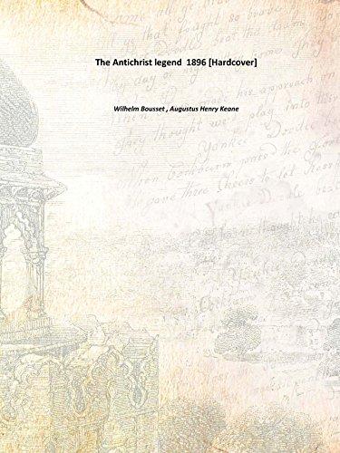 The Antichrist legend 1896 [Hardcover]