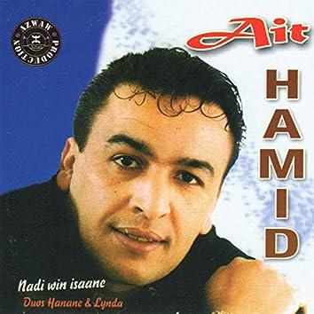 Aït Hamid, Nadi win isaane, Duos Hanane & Lynda
