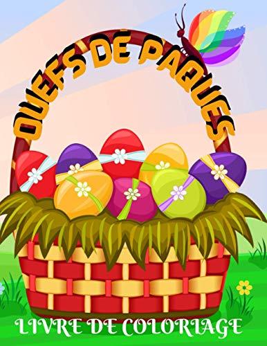 Oeufs de Pâques: Livre de Coloriage Pour Adultes | 50 Oeufs à Colorier | Motifs Mandala | Idée cadeau pour Enfant, Ado & Adulte