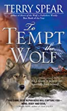 To Tempt the Wolf (Heart of the Wolf Book 2)