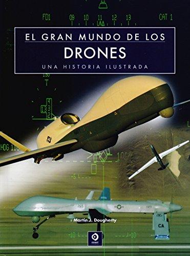 EL GRAN MUNDO DE LOS DRONES