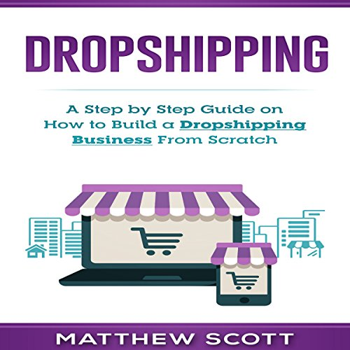 Dropshipping Audiobook By Matthew Scott cover art