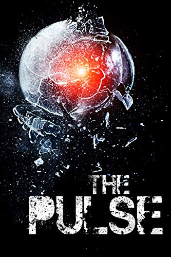 The Pulse: EMP Post Apocalyptic Fiction (EMP Survival in a Powerless World- Series Book 13) by [Skylar Finn]
