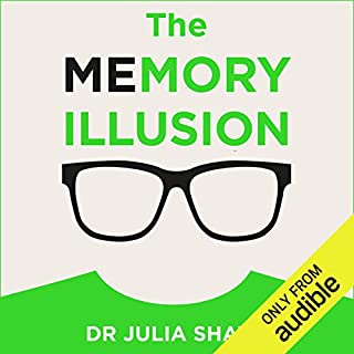 The Memory Illusion     Why You May Not Be Who You Think You Are              By:                                                                                                                                 Julia Shaw                               Narrated by:                                                                                                                                 Siri Steinmo                      Length: 8 hrs and 7 mins     166 ratings     Overall 4.2