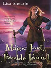 Magic Lost, Trouble Found (Raine Benares Book 1)