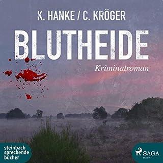 Blutheide     Katharina von Hagemann 1              Autor:                                                                                                                                 Kathrin Hanke,                                                                                        Claudia Kröger                               Sprecher:                                                                                                                                 Beate Rysopp                      Spieldauer: 8 Std. und 21 Min.     54 Bewertungen     Gesamt 4,3