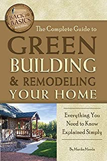 Complete Guide to Green Building & Remodeling Your Home: Everything You Need to Know Explained Simply