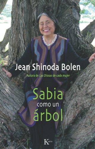 SABIA COMO UN ÁRBOL (Spanish Edition)
