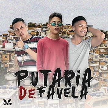 Putaria de Favela