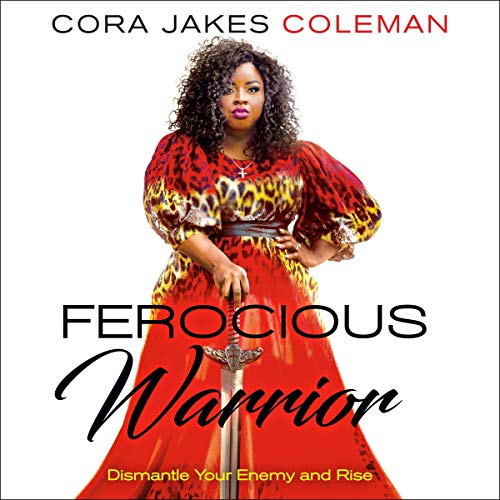 Ferocious Warrior: Dismantle Your Enemy and Rise audiobook cover art