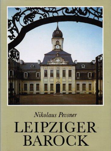 Leipziger Barock - Die Baukunst der Barockzeit in Leipzig