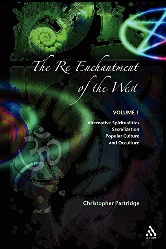 The Re-Enchantment of the West: Volume 1