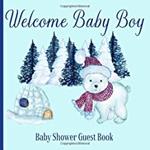 Baby Shower Guest Book Welcome Baby Boy: Winter Polar Bear Snow Theme Decorations | Sign in Guestbook Keepsake with Address, Baby Predictions, Advice for Parents, Wishes, Photo & Gift Log Tracker