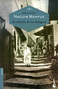 El callejón de los milagros par Naguib Mahfuz