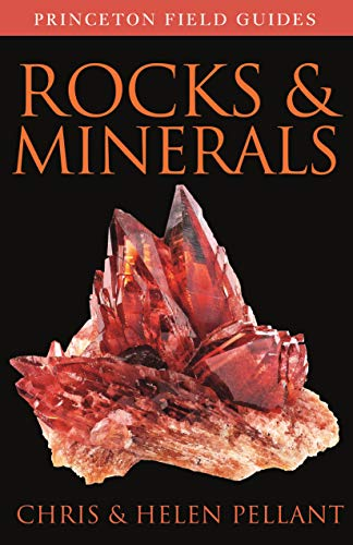 Rocks and Minerals (Princeton Field Guides)