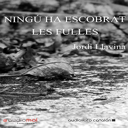 Ningú ha escombrat les fulles [Nobody Has Swept the Leaves] (Audiolibro en Catalán) cover art