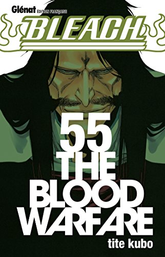 Bleach - Tome 55: The blood warfare