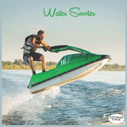 Water Scooter Calendar 2022: 16 Month Squire Calendar 2022