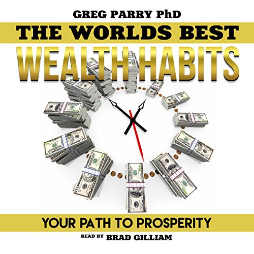 Millionaire Mind: The World's Best Wealth Habits: Your Path to Prosperity, Financial Freedom, Wealth Secrets, Millionaire Mind, Get Rich Now audiobook cover art