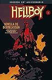 Hellboy: Semilla de Destrucción. Edición Gigante Especial 25 Aniversario.