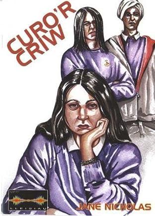 Cyfres Lleisiau: Curor Criw