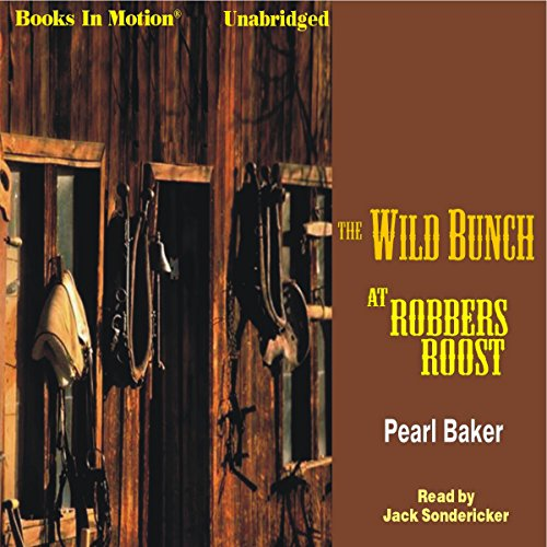 The Wild Bunch at Robbers Roost  By  cover art