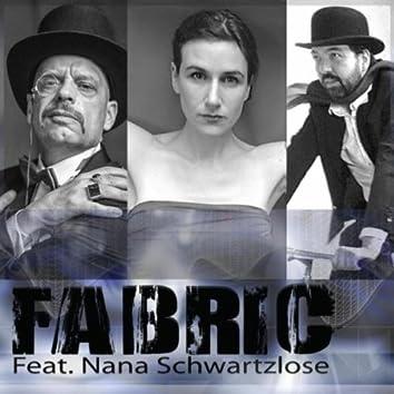 Fabric (feat. Nana Schwartzlose)