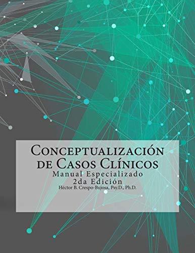 Conceptualización de Casos Clínicos: Manual Especializado 2da Edición (Spanish Edition)